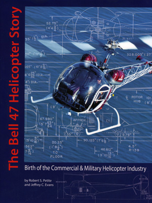 The Bell 47 Helicopter Story
