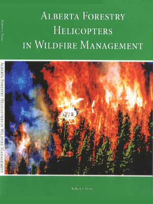Alberta Forestry Helicopters in Wildfire Management
